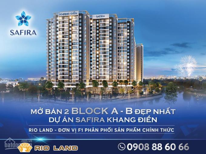 Rio Land chính thức nhận đặt chỗ dự án Safira Khang Điền, Q.9, giá chỉ 1.45 tỷ/căn, TT 40% nhận nhà