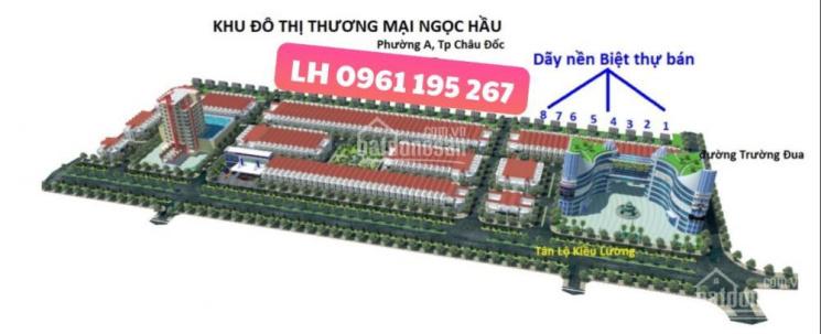 Bán đất biệt thự khu đô thị Sao Mai, Ngọc Hầu, Châu Đốc liên hệ 0961195267