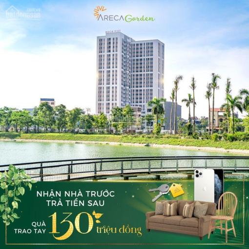 Chung cư BG Bách Việt Areca Garden nhận nhà trước - trả sau - quà trao tay lên đến 130 triệu đồng