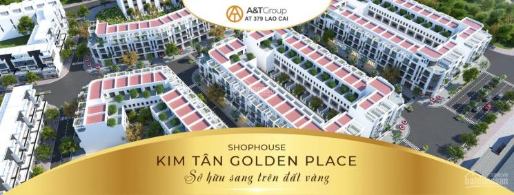 Shophouse Golden Placce Kim Tân - Lào Cai, đầu tư sinh lời bậc nhất Tây Bắc. LH 0366336980 ảnh 0