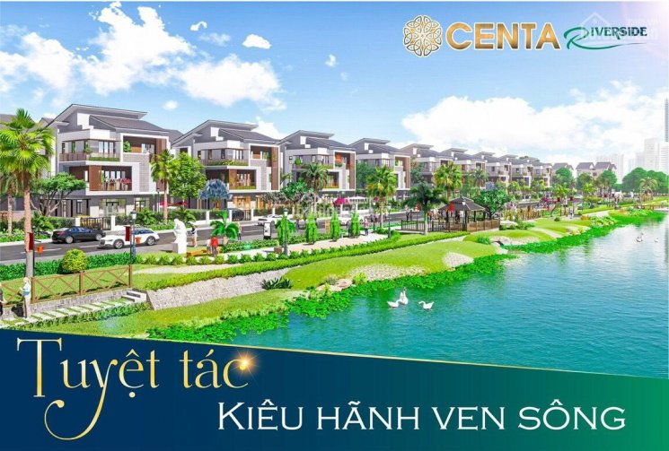 Siêu phẩm đầu tư Centa Riverside cách Vinhome Riverside 6km, giá gốc, đóng tiền theo tiến độ ảnh 0